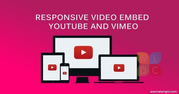 Membuat ukuran video embed youtube dan vimeo tetap responsive